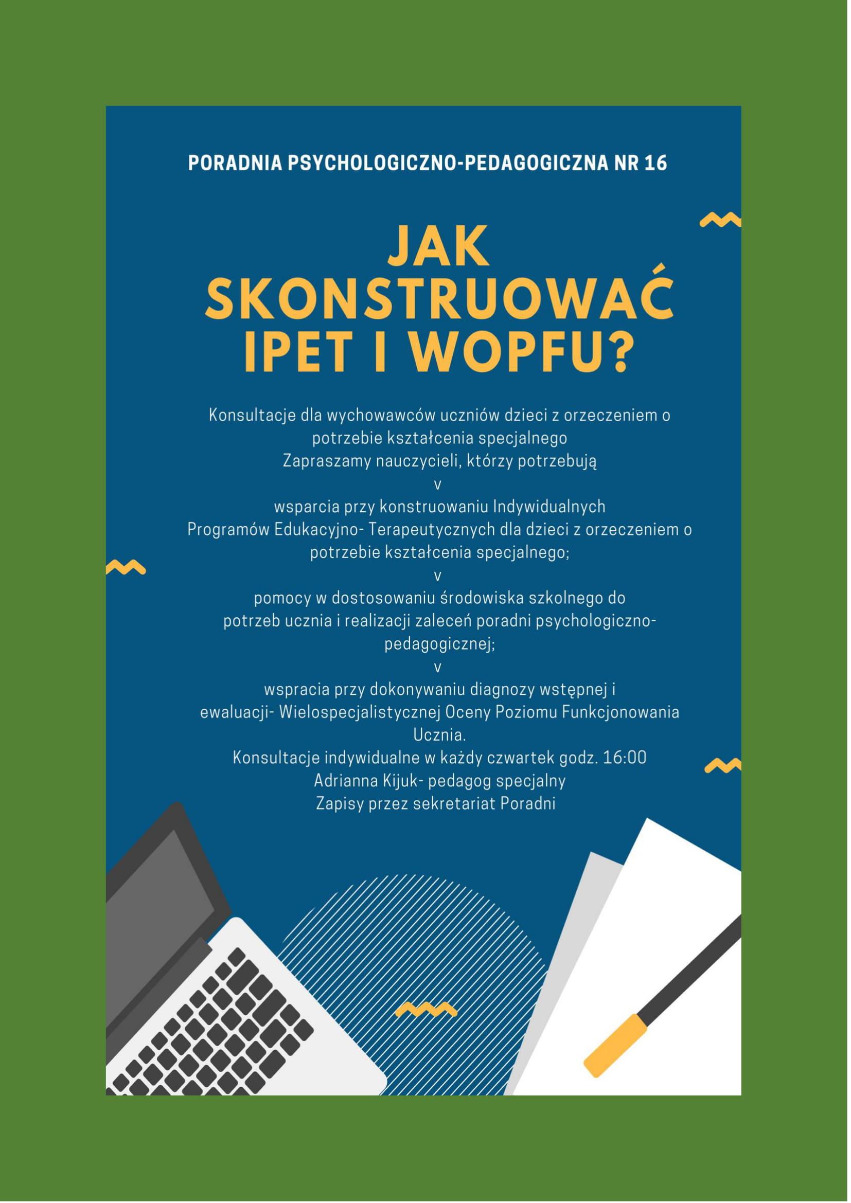 "Plakat ""jak konstruować IPET i WOPFU"""