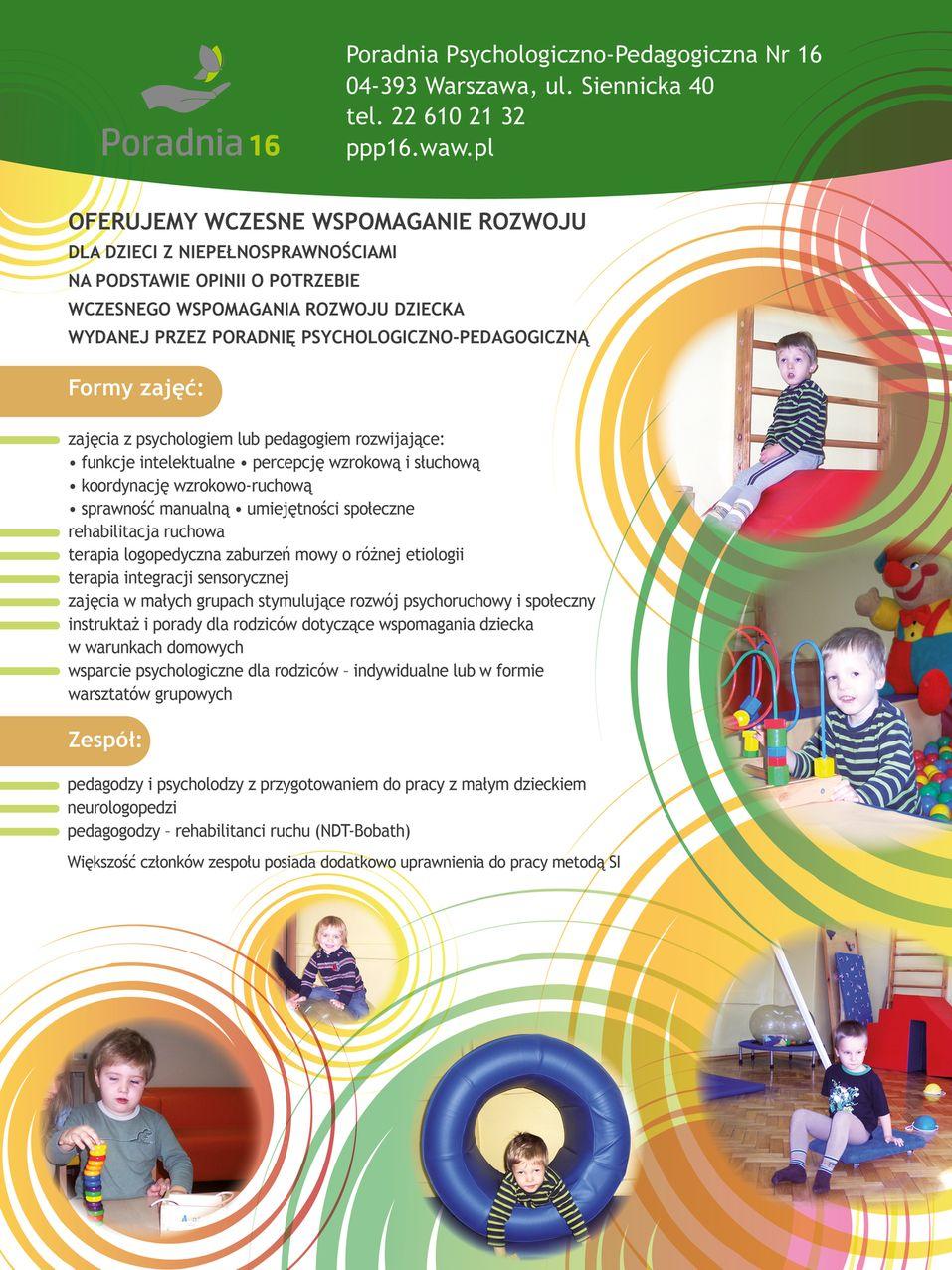 Zdjęcie przedstawia dzieci podejmujące różne aktywności ruchowe w ramach wczesnego wspomagania rozwoju oraz informacje na temat oferty Poradni w tym zakresie